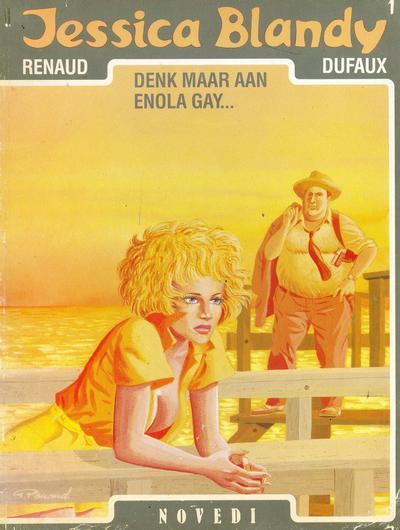 Cover for Jessica Blandy (Novedi, 1987 series) #1 - Denk maar aan Enola Gay...