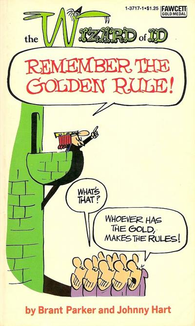 Cover for Remember the Golden Rule [The Wizard of Id] (Gold Medal Books, 1971 series) #1-3717-1