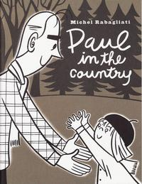 Cover Thumbnail for Paul in the Country (Drawn & Quarterly, 2000 series)