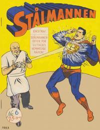 Cover Thumbnail for Stålmannen (Serieforlaget / Se-Bladene / Stabenfeldt, 1952 series) #6/1953