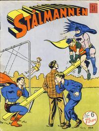 Cover Thumbnail for Stålmannen (Serieforlaget / Se-Bladene / Stabenfeldt, 1952 series) #6/1954
