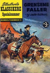 Cover Thumbnail for Illustrerte Klassikere Spesialnummer (Illustrerte Klassikere / Williams Forlag, 1959 series) #3 - Grensene faller - og andre historier