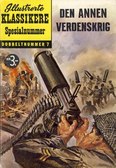 Cover for Illustrerte Klassikere Spesialnummer (Illustrerte Klassikere / Williams Forlag, 1959 series) #7 - Den annen verdenskrig