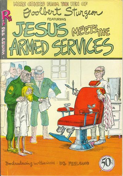 Cover for Jesus Meets the Armed Services [Jesus Comics] (Rip Off Press, 1970 series) #[2]