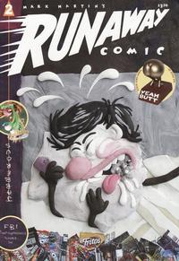 Cover Thumbnail for Runaway Comics (Fantagraphics, 2006 series) #2