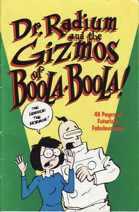 Cover Thumbnail for Dr. Radium and the Gizmos of Boola Boola! (Slave Labor, 1992 series)