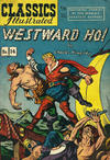 Cover for Classics Illustrated (Thorpe & Porter, 1951 series) #14 [HRN 77-16T] - Westward ho!