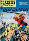 Cover for Classics Illustrated (Thorpe & Porter, 1951 series) #17 [HRN77-10T] - The Deerslayer