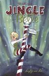 Cover for Jingle Belle:  Naughty & Nice (Oni Press, 2000 series) #[nn]