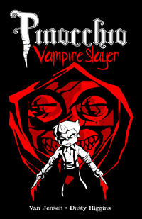 Cover Thumbnail for Pinocchio, Vampire Slayer (Slave Labor, 2009 series)