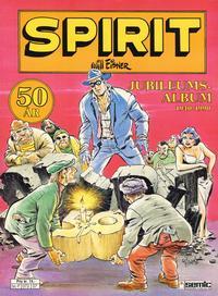 Cover Thumbnail for Spirit (Semic, 1984 series) #[7] - Spirit Jubileumsalbum 1940-1990