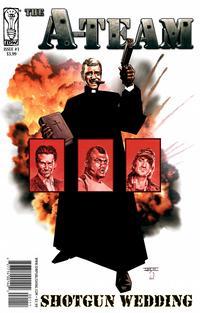 Cover Thumbnail for A-Team: Shotgun Wedding (IDW, 2010 series) #1