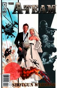 Cover Thumbnail for A-Team: Shotgun Wedding (IDW, 2010 series) #4