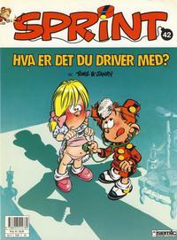Cover Thumbnail for Sprint (Semic, 1986 series) #42 - Hva er det du driver med?