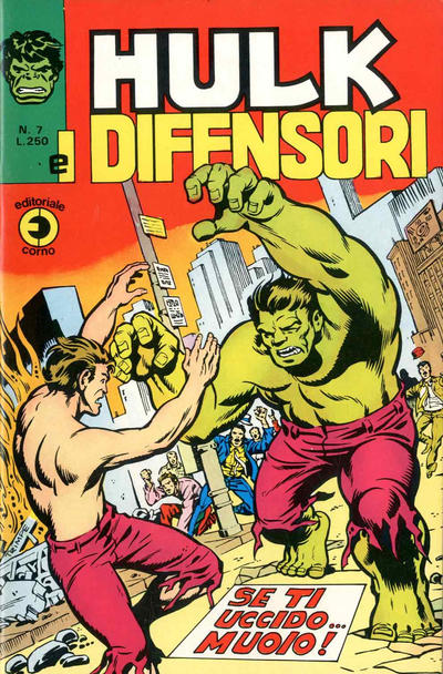 Cover for Hulk E I Difensori (Editoriale Corno, 1975 series) #7