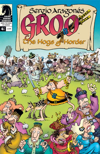 Cover for Sergio Aragonés' Groo: The Hogs of Horder (Dark Horse, 2009 series) #4