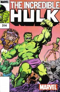 Cover Thumbnail for The Incredible Hulk Vol. 1 No. 314 [Marvel Legends Reprint] (Marvel, 2002 series) #314
