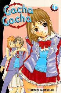 Cover Thumbnail for Gacha Gacha (Random House, 2005 series) #1
