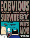 Cover for Dilbert (Andrews McMeel, 1994 ? series) #6 - It's Obvious You Won't Survive by Your Wits Alone