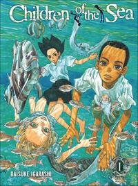 Cover Thumbnail for Children of the Sea (Viz, 2009 series) #1