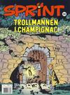 Cover for Sprint (Hjemmet / Egmont, 1998 series) #30 - Trollmannen i Champignac