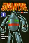 Cover for The Collected Gigantor (Sentai Studios, 2003 series) #1