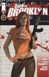 Cover Thumbnail for Back to Brooklyn (2008 series) #1 [Maggie Cover]