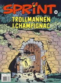 Cover Thumbnail for Sprint (Hjemmet / Egmont, 1998 series) #30 - Trollmannen i Champignac