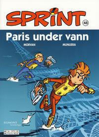 Cover Thumbnail for Sprint (Hjemmet / Egmont, 1998 series) #48 - Paris under vann