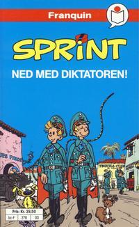 Cover Thumbnail for Sprint [Semic Tegneseriepocket] (Semic, 1990 series) #3 - Ned med diktatoren!