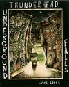 Cover for Thunderhead Underground Falls (Alternative Comics, 2007 series)