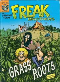 Cover Thumbnail for The Fabulous Furry Freak Brothers in Grass Roots (Rip Off Press, 1984 series)