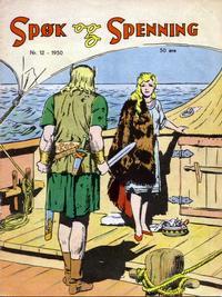 Cover Thumbnail for Spøk og Spenning (Oddvar Larsen; Odvar Lamer, 1950 series) #12/1950