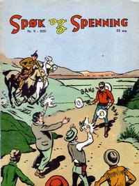 Cover Thumbnail for Spøk og Spenning (Oddvar Larsen; Odvar Lamer, 1950 series) #11/1951