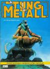 Cover for Tung metall (Epix, 1986 series) #9/1987