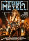 Cover for Tung metall (Epix, 1986 series) #1/1989