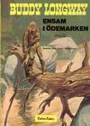 Cover for Buddy Longways äventyr (Carlsen/if [SE], 1977 series) #4 - Ensam i ödemarken