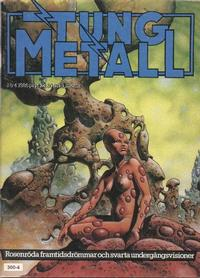 Cover Thumbnail for Tung metall (Epix, 1986 series) #4/1986