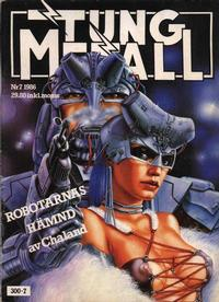 Cover Thumbnail for Tung metall (Epix, 1986 series) #7/1986