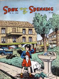 Cover Thumbnail for Spøk og Spenning (Oddvar Larsen; Odvar Lamer, 1950 series) #13/1952