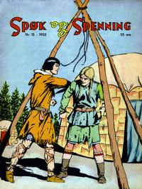 Cover Thumbnail for Spøk og Spenning (Oddvar Larsen; Odvar Lamer, 1950 series) #15/1952