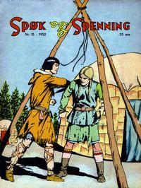 Cover Thumbnail for Spøk og Spenning (Oddvar Larsen; Odvar Lamer, 1950 series) #15/1952