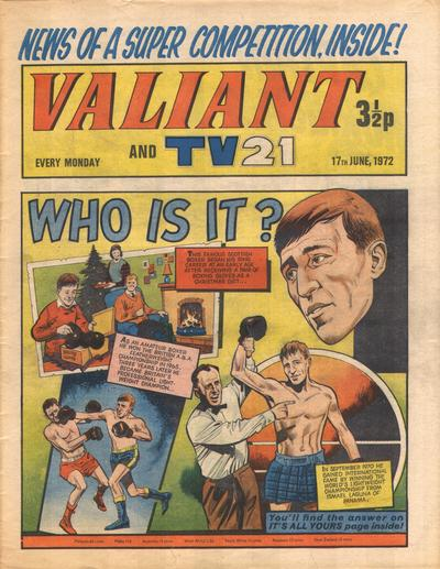 Cover for Valiant and TV21 (IPC, 1971 series) #17th June 1972