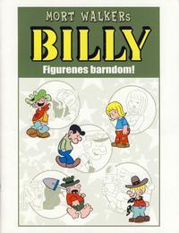 Cover Thumbnail for Billy Figurenes barndom! [Bilag til Billy bok] (Hjemmet / Egmont, 2008 series) #[nn]