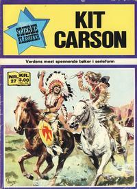 Cover Thumbnail for Stjerneklassiker (Illustrerte Klassikere / Williams Forlag, 1969 series) #27 - Kit Carson