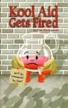 Cover for Kool Aid Gets Fired (Tim Piotrowski, 2010 series)