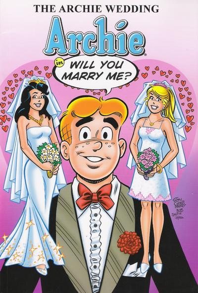 """Cover for The Archie Wedding: Archie in """"Will You Marry Me?"""" (Archie, 2010 series)"""