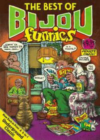 Cover Thumbnail for The Apex Treasury of Underground Comics / The Best of Bijou Funnies (Quick Fox, 1981 series)