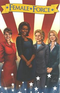 Cover Thumbnail for Female Force Women in Politics (Bluewater / Storm / Stormfront / Tidalwave, 2009 series)