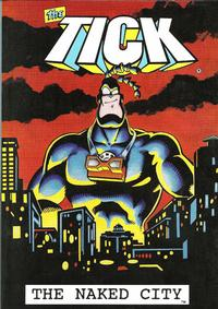 Cover Thumbnail for The Tick: The Naked City (New England Comics, 1996 series)
